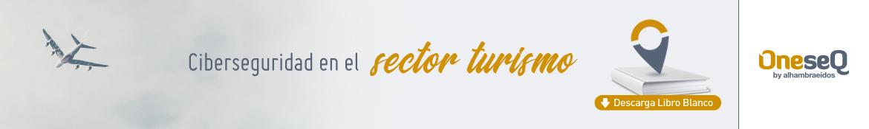 Descarga Libro Blanco Ciberseguridad en el Sector Turismo